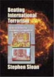 Beating International Terrorism : An Act... by Stephen Sloan