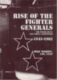 Rise of the Fighter Generals : The Probl... by Mike Worden
