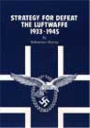 Strategy for Defeat : The Luftwaffe, 193... by Williamson Murray