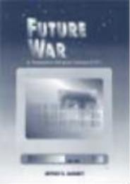 Future War : An Assessment of Aerospace ... by Jeffery R. Barnett
