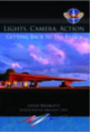 Lights, Camera, Action Getting Back to t... by SMSgt Leslie Bramlett, USAF
