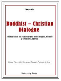 Buddhist – Christian Dialogue -  Four Pa... by Lindsay Falvey, John May, Vincent Pizzuto & Padmas...