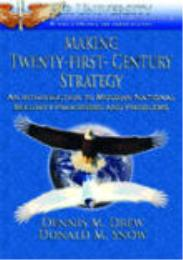 Making Twenty-first Century Strategy : A... by Dennis M. Drew; Donald M. Snow