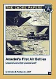 America's First Air Battles: Lessons Lea... by Aldon E. Purdham Jr.