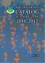 Air University Catalog : Academic Year 2... by Air University Press