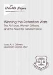 Winning the Retention Wars : The Air For... by Laura A. H. DiSilverio