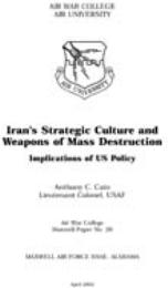 Iran's Strategic Culture and Weapons of ... by Anthony C. Cain