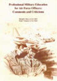 Professional Military Education for Air ... by Richard L. Davis; Frank P. Donnini