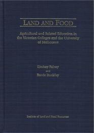 Land and Food: Agricultural and Related ... by Lindsay Falvey & Barrie Bardsley