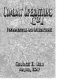 Combat Operations C3I : Fundamentals and... by George E. Orr