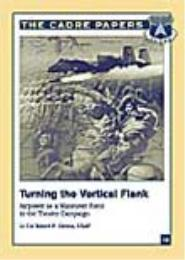 Turning the Vertical Flank : Airpower as... by Robert P. Givens