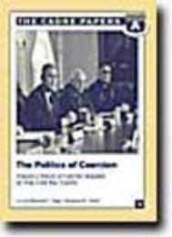 The Politics of Coercion : Toward a Theo... by Ellwood P.