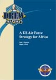 A US Air Force Strategy for Africa by Paul F. Spaven