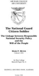The National Guard Citizen-Soldier by Mark P. Meyer, Colonel, ANG