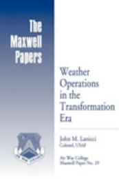 Weather Operations in the Transformation... by Colonel John M. Lanicci, USAF
