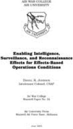 Enabling Intelligence, Surveillance, and... by Lieutenant Colonel Daniel R. Johnson, USAF