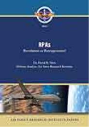 Air Force Research Institute Papers 2010... Volume 2010-1 by David R. Mets, PhD