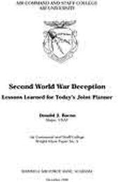 Wright Flyer Paper : Second World War De... Volume 5 by Major Donald J. Bacon, USAF