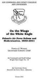 Wright Flyer Paper : On the Wings of the... Volume 18 by Lt Col Pamela J. Wolosz, USAF