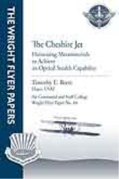 Wright Flyer Paper : The Cheshire Jet; H... Volume 44 by Major Timothy E. Beers, USAF