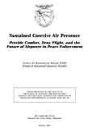 Sustained Coercive Air : Presence Provid... by Major George D. Kramlinger
