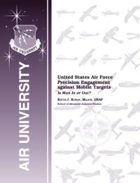 United States Air Force Precision Engage... by Major Keith J. Kosan, USAF