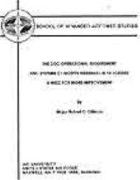 The DOD Operational Requirement and Syst... by Major Robert D. Dillman, USAF