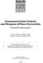 Unmanned Aerial Vehicles and Weapons of ... by Major Jeffrey N. Renehan, USAF