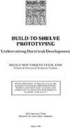 "Build-to-shelve Prototyping : Undercutti... by Lieutenant Colonel Donald ""Bud"" Vazquez, USAF"