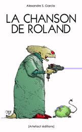 La chanson de Roland by Garcia, Alexandre, S.