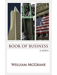 Book of Business, A Novel by McGrane, William