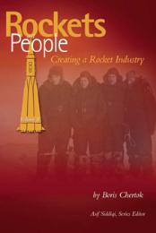 Rockets and People : Creating a Rocket I... by Chertok, Boris