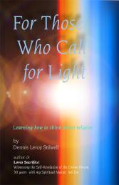 For Those Who Call for Light : Learning ... by Stilwell, Dennis, Leroy