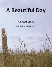 A Beautiful Day by Al-Bandar, Faisal