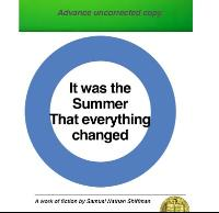 It was the Summer that Everything Change... by Shiffman, Samuel, N.
