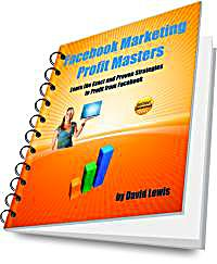 Facebook Marketing Profit Masters : Lear... by Lewis, David, Drummy