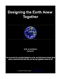 Designing the Earth Anew Together. by Hearthstone, Jan
