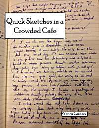 Quick Sketches in a Crowded Cafe by Gardner, Weston