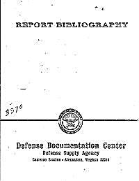 Report Bibliography by Defense Documentation Center