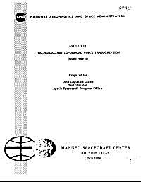 Apollo 11 Techinical Air to Ground Voice... by National Aeronautics and Space Administration, (NA...