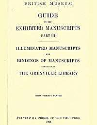 British Museum Guide to the Exhibited Ma... Volume Part III by Gilson, Julius, P.