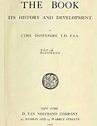 The Book : Its History and Development by Davenport, Cyril