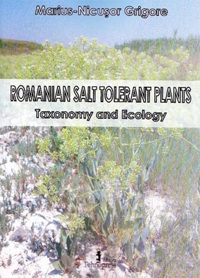 Romanian Salt Tolerant Plants : Taxonomy... by Grigore, Marius, Nicusor, Ph.D.