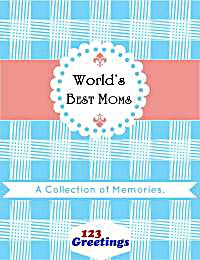 World's Best Moms : A Collection of Memo... by Bob, Editor