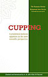 Cupping : A prophetical (divine) medicin... by Sheikho, Mohammad, Amin
