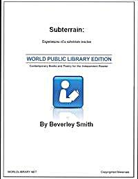 Subterrain : Experiences of a Substitute... by Smith, Beverly