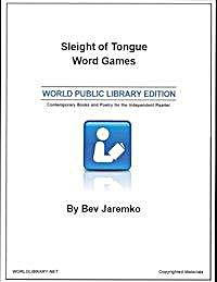 Sleight of Tongue Word Games by Jaremko, Bev