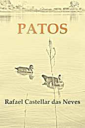 Patos by Neves, Rafael, Castellar das