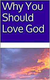 Why You Should Love God by Angelini, Stephanie