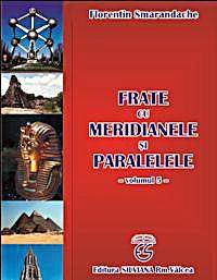 Frate Cu Meridianele Si Paralelele : Vol... by Smarandache, Florentin